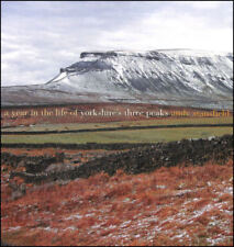 A Year In The Life Of Yorkshire's Three Peaks by Stansfield, Andy [Photographer]
