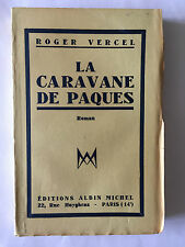 CARAVANE DE PAQUES 1948 ROGER VERCEL EDITION ORIGINALE SUR ALFAMA