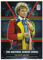 2016 Topps Doctor Who Exraterrestrial Doctors Across Space #6 The Sixth Doctor