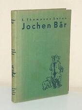 Ernest Thompson Seton: Jochen Bär und andere Tiergeschichten