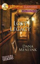 Love Inspired LP Suspense: Lost Legacy by Dana Mentink