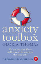 Anxiety Toolbox: The Complete Fear-Free Plan: Powerful Tools to Fix Fears, Phobi