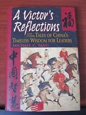 A Victor's Reflections: Tales of China's Timeless Wisdom for Leaders - Tang - HC