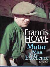 Francis Howe - Motorman Par Excellence