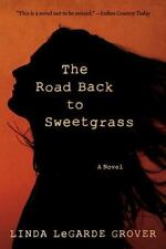The Road Back to Sweetgrass (Paperback or Softback)