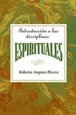 Introduccion a las Disciplinas Espirituales AETH : Introduction to the...