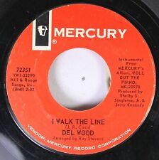 50'S & 60'S 45 Del Wood - I Walk The Line / Night Train To Memphis On Mercury