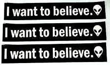 """I WANT TO BELIEVE"" STICKER (LOT OF 3) *FREE SHIPPING* alien ufo x-files bumper"