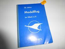 25 Jahre Modellflug im DAeC e. V. 1951-1975