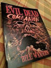 The Evil Dead Companion by Bill Warren Sam Raimi Ash