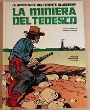 charlier giraud BLUEBERRY  LA MINIERA DEL TEDESCO arnoldo mondadori editore 1978