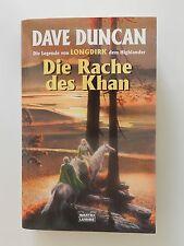 Dave Duncan Die Rache des Khan Legende Longdirk dem Highlander Fantasy Roman