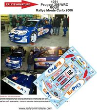 DECALS 1/18 REF 1051 PEUGEOT 206 WRC ROUX RALLYE MONTE CARLO 2006 RALLY