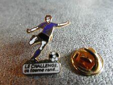 RARE PINS PIN'S - FOOTBALL - CLUB - SPORT - LE CHALLENGE CA TOURNE ROND * EGF *