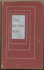 "O.R.Croy libro ""The Retina Way"" 6 edizione 1956 in inglese D349"