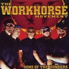 WORKHORSE MOVEMENTS  - SONS OF THE PIONEERS  CD