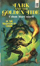 TARK AND THE GOLDEN TIDE BY COLUM MacCONNELL * PAPERBACK * IN TRADITION OF CONAN