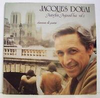 2 x 33 tours Jacques DOUAI 2 x LP AUTREFOIS AUJOURD'HUI Vol.1 Chansons POETES