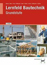 Lernfeld Bautechnik, Grundstufe, Lehrbuch