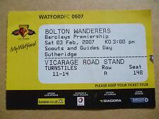 Ticket- 2007 BOLTON WANDERERS v WATFORD, Barclays Premiership , 3 Feb