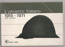 Bossi - Nogueira L'ELMETTO ITALIANO 1915 - 1971 Intergest 1975