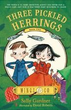 Three Pickled Herrings: Book Two [Wings & Co. [2]