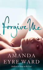Forgive Me, Eyre Ward, Amanda, New Book