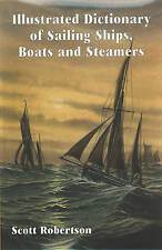 Illustrated Dictionary of Sailing Ships, Boats & Steamers-ExLibrary