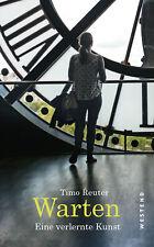 Warten | Timo Reuter |  9783864892691