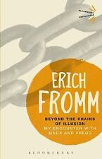 Beyond the Chains of Illusion: My Encounter with Marx and Freud (Paperback or So