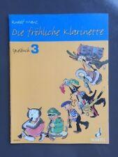 Die fröhliche Klarinette Spielbuch 3 von Rudolf Mauz