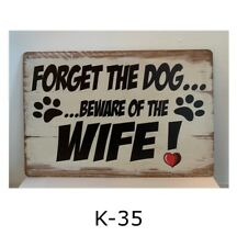 Tin Sign Forget The Dog Beware Of The Wife Paw Prints Retro Metal Signs Plaques