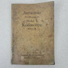 Photocopy of Instructions for the operating the Model B Kodascope Series K