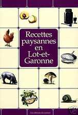 RECETTES PAYSANNES EN LOT-ET-GARONNE livre cuisine