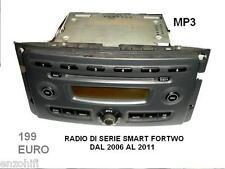 AUTORADIO DI SERIE SMART FORTWO MP3 DAL 2006 AL 2011 A ROMA ZONA TOR SAPIENZA