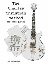 Jazz Swing Guitar Learn Improvisation Ebook/Audio The Charlie Christian Method