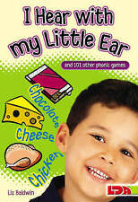 I Hear with My Little Ear: And 101 Other Phonic Games, Good Condition Book, Liz