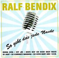"""RALF BENDIX  """"So geht das jede Nacht"""" TOP ALBUM! 16 Tracks CD NEU & OVP"""