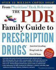 The PDR Family Guide to Prescription Drugs, 9th Edition: America's Leading Drug