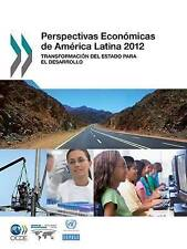 Perspectivas Economicas de America Latina 2012: Transformacion del Estado Para E