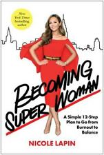 Becoming Super Woman by Nicole Lapin (author)