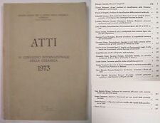 ATTI. VI CONVEGNO INTERNAZIONALE CERAMICA 1973 Albisola Centro Ligure Storia Ce.