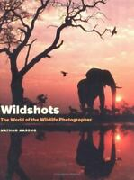 Wildshots : The World of the Wildlife Photographer by Aaseng, Nathan