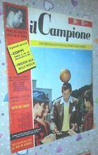 IL CAMPIONE 19 - 7 / 5 / 1956 - DANNY KAYE-FAUSTO COPPI - ROCKY MARCIANO