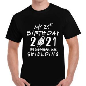 My 21st Birthday in SHIELDING T-shirt Top Tee   Lockdown   21st   Shielding Home