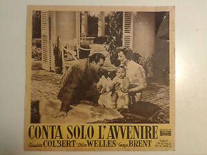FOTOBUSTA CINEMA CONTA SOLO L'AVVENIRE CLAUDETTE COLBERT ORSON WELLES  TWF
