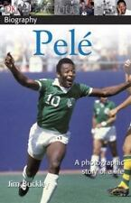 DK Biography: Pele : A Photographic Story of a Life by James, Jr. Buckley...