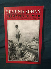 Climates of War: New Zealand in Conflict 1859-69 by Edmund Bohan