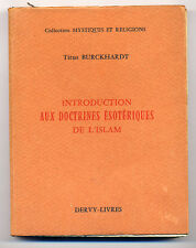 Burckhardt Titus Introduction aux doctrines esoteriques de l'Islam 1969
