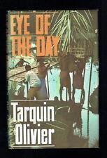 Olivier, Tarquin; Eye of the Day. Heinemann 1964 VG Signed